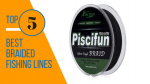 Top 5 Braided Fishing Lines