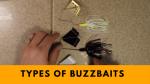 Types of Buzzbaits