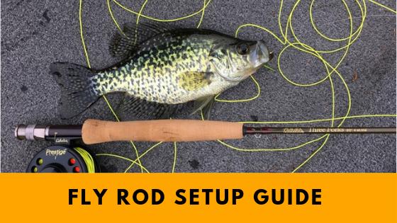 Setting up Fly Fishing Rod