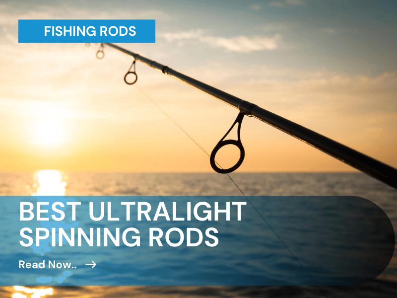 ultralight spinning rods
